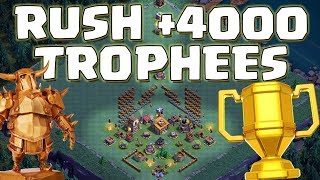 🔴+4000 trophées Rush MDO + TOP BASES Clash of Clans