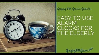 Easy to Use Alarm Clocks for Seniors That are Simple, Easy to Set, and Loud!