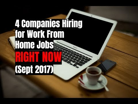 4 Companies Hiring for Work From Home Jobs Right Now (Sept 2017)