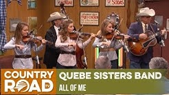 """Quebe Sisters Band sings """"All of Me"""" on Larry's Country Diner"""