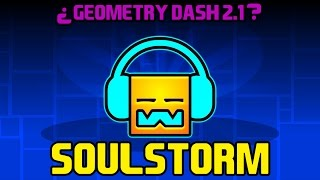 ¿Song de Geometry Dash 2.1? - Soulstorm by Xtrullor | AimarGames