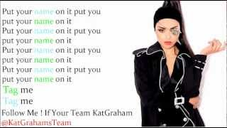 Kat Graham - Put Your Graffiti On Me Lyrics Video