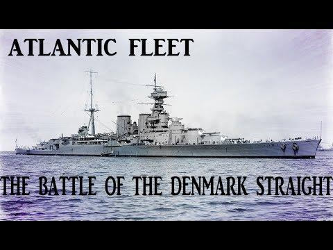 Atlantic Fleet Batle of the Denmark Straight