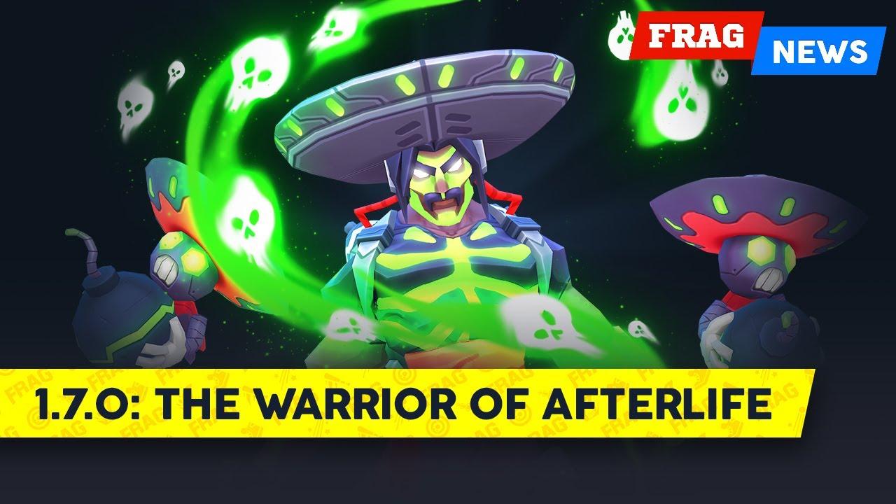 FRAG News 1.7.0 | The Warrior of Afterlife
