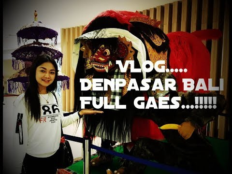 Vlog # Denpasar Bali ,Ratna Antika  Mahendradata