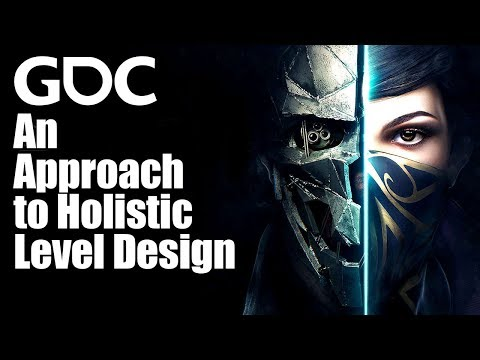 An Approach to Holistic Level Design