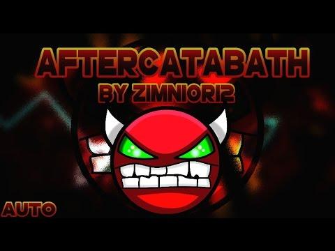 Cataclysm,Bloodbath y Aftermath en un mismo nivel!!!! Geometry Dash [2.0] AfterCataBath By Zimnior12