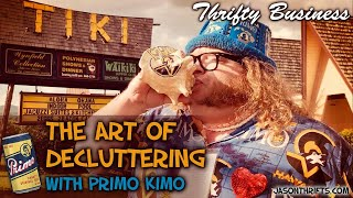 The Art Of Decluttering With Primo Kimo Thrifty Business 7.16