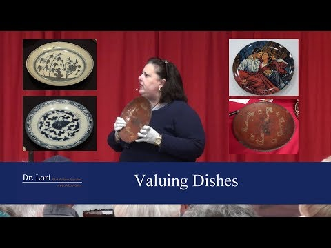 Antique Dishes & Plates Valued By Dr. Lori