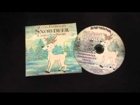 "Randy Plummer's ""Snowdeer"" A Christmas Story (Copyright Plum Puddin' Productions 2011) .mpg"