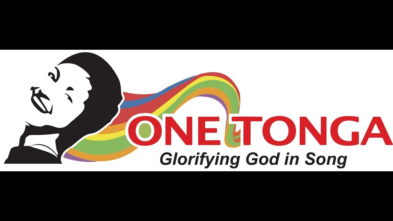 One Tonga - Glorifying God in Song - Kingdom of Tonga - YouTube