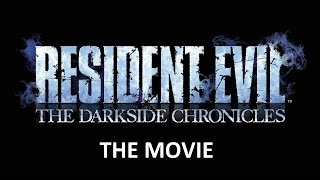 Resident Evil Darkside Chronicles THE MOVIE