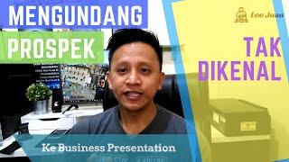 Video Mengundang Prospek Tidak Dikenal   Lee Juan - Mentor MLM Indonesia download MP3, 3GP, MP4, WEBM, AVI, FLV Oktober 2018