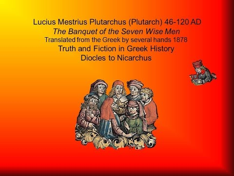 Banquet of the Seven Wise Men by Plutarch (46-120 AD)