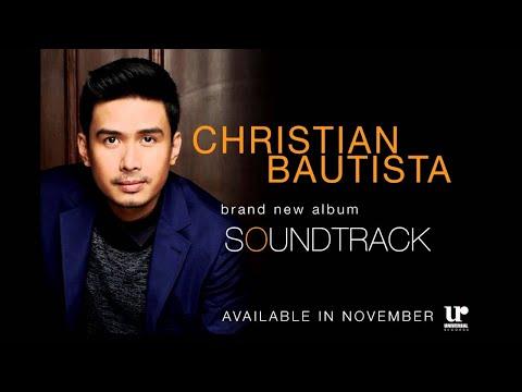 Christian Bautista - Soundtrack (Official Album Preview)