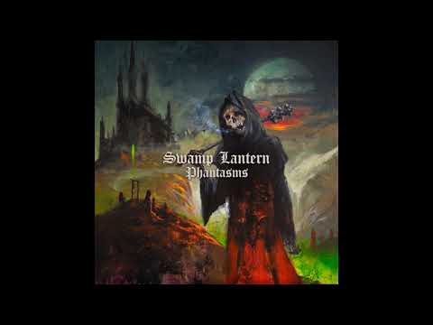 Swamp Lantern - Phantasms (2020) (New Full Album)
