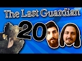 The Last Guardian  Double Back   PART 20   Crude Dudes