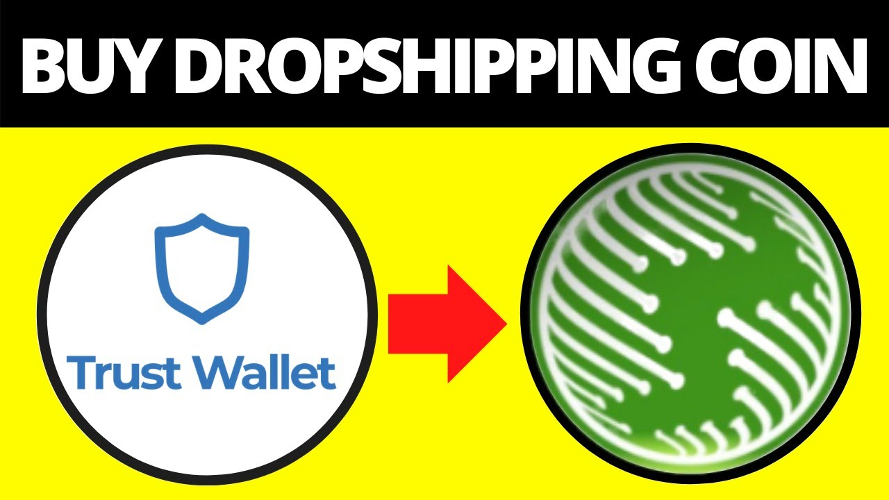 How To Buy Dropshipping Network Crypto Coin On Trust Wallet