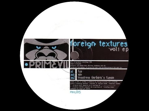 Foreign Textures - Fus