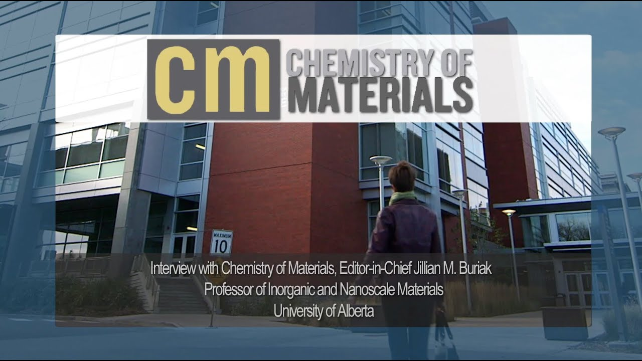 interview chemistry of materials editor in chief jillian m interview chemistry of materials editor in chief jillian m buriak