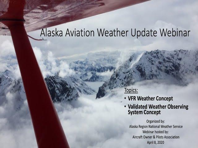 Alaska Aviation Weather Update Webinar