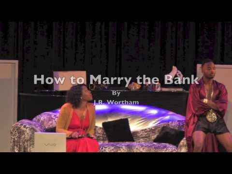 How to Marry the Bank