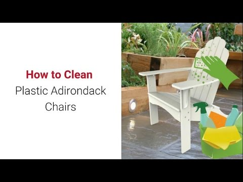 Amazing How To Clean Plastic Adirondack Chairs: Keep It Looking Great For Years