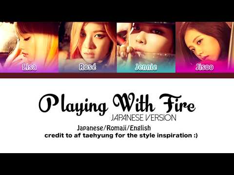 BLACKPINK - Playing With Fire JP. Ver 불장난 Color Coded Lyrics/Japanese/Kanji/English