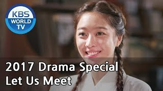 Video Let Us Meet |  만나게 해, 주오 [KBS Drama Special / 2017.10.06] download MP3, 3GP, MP4, WEBM, AVI, FLV Maret 2018