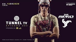 Tunnel TV ep003 - THE AIRWOLF (Tunnel Club Hamburg) #WeStreamTogether