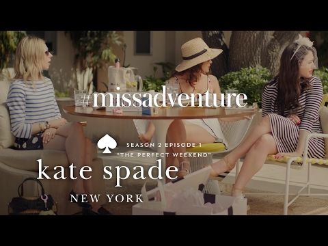 zosia, kat dennings, lola kirke in #missadventure: the perfect weekend (s2,e1) | kate spade new york