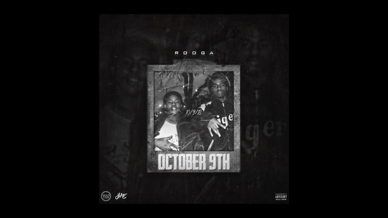 DOWNLOAD Rooga – 'October 9th' (Official Audio) Mp3 song