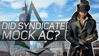 Did Assassin's Creed Syndicate Make Fun of Us?