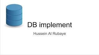 2-Database implement| خطوات بناء قاعدة البيانات