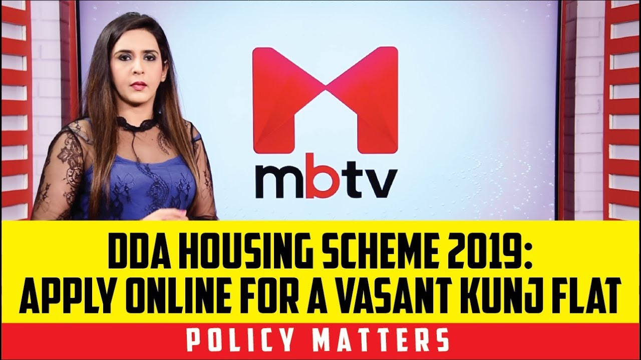 DDA Housing Scheme 2019: How to apply online for a flat in Vasant Kunj  (Policy Matters S01E50)