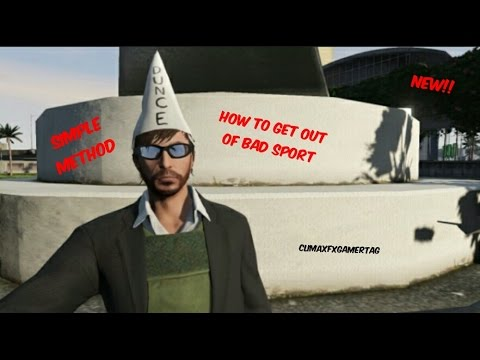 How To Get Rid Of Bad Sport Gta V
