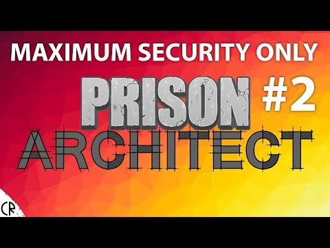 Maximum Security Only - Prison Architect - 2#