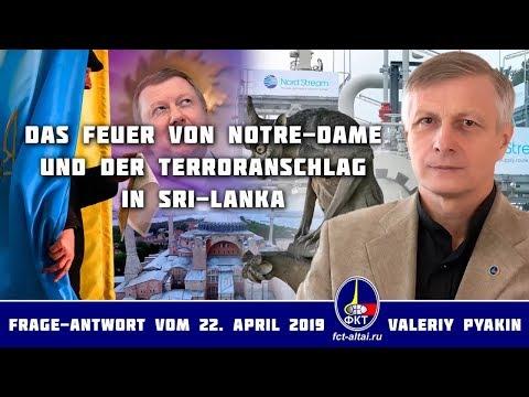 Das Feuer von Notre-Dame und der Terroranschlag in Sri-Lanka (Valeriy Pyakin 22.4.2019)