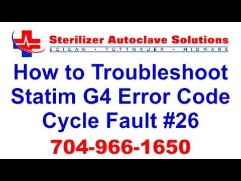 Statim G4 Error Code Cycle Fault 26 - How to Troubleshoot