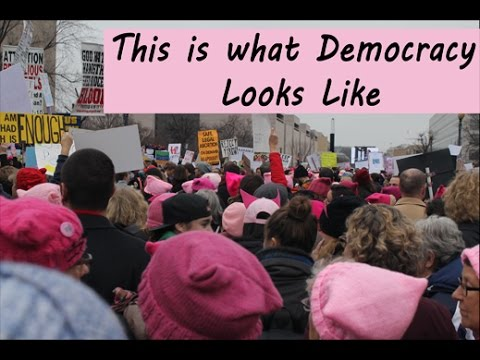 This Is What Democracy Looks Like And >> Women S March On Washington Dc This Is What Democracy Looks Like