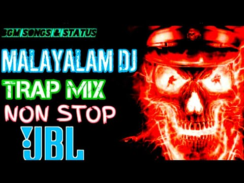 MALAYALAM DJ TRAP MIX NONSTOP 2020 WITH BASS BOOSTED BGM