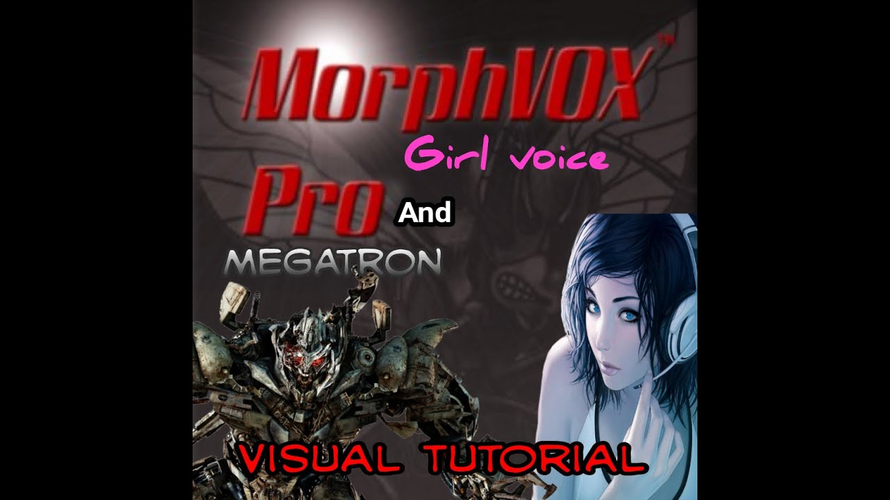 Morphvox pro how to sound like a girl and megatron voice visual morphvox pro how to sound like a girl and megatron voice visual tutorial youtube baditri Choice Image
