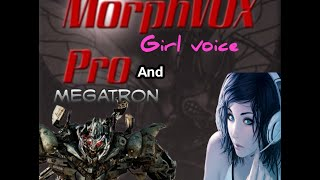 MorphVox Pro How to sound like a Girl, and Megatron voice (visual Tutorial)