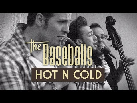 The Baseballs - Hot N Cold