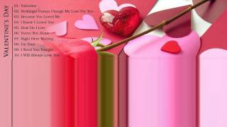 music 2015 playlist, The Best of Love Songs    Love Songs Valentine's Day Greatest Hits All Time