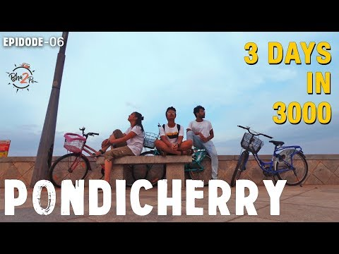3-days-in-3000-rs-|-friendship-day-special-|-pondicherry-|-ep.6-#bha2pa