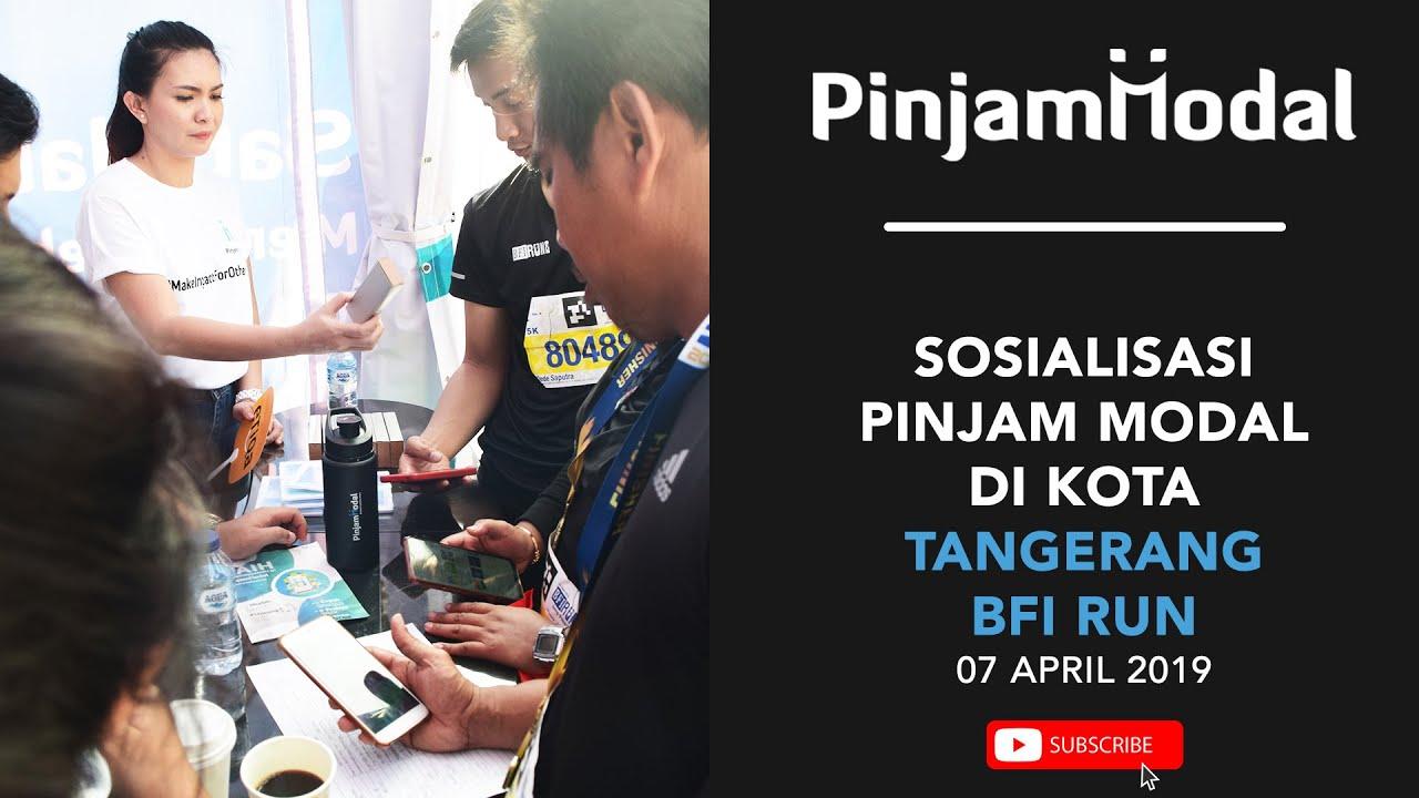 Sosialisasi Pinjam Modal di Tangerang ( BFI RUN 2019 ...