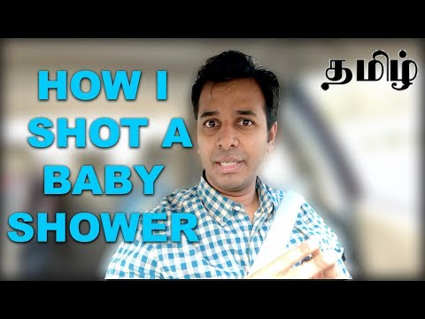how-i-shot-a-baby-shower-|-experience-video-|-learn-photography-in-tamil
