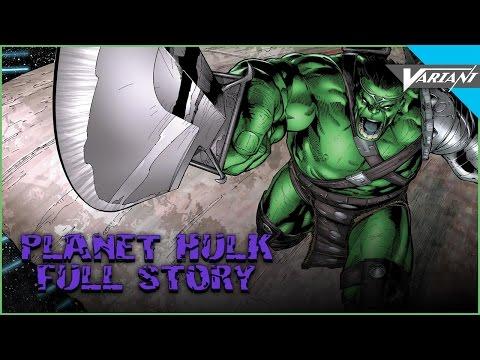 Planet Hulk - Full Story!