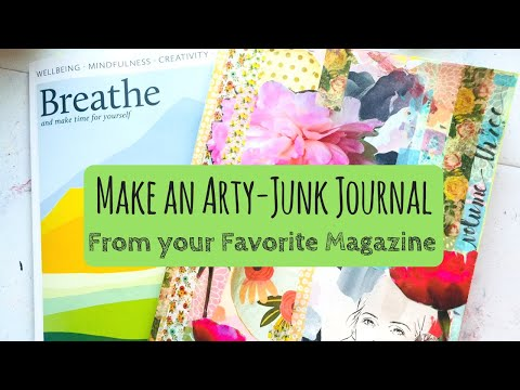 How to Make an Art | Junk Journal from your Favorite Magazine - Featuring BREATHE and FLOW Magazine